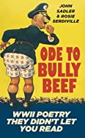 Ode to Bully Beef: WWII Poetry They Didn't Let You Read