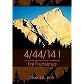 4/44/14 I: First Fourteeners