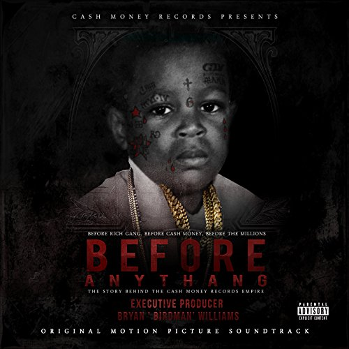 Before Anythang [Explicit] (Original Motion Picture Soundtrack)