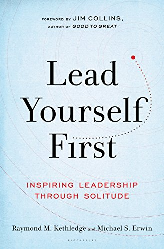 Lead yourself first inspiring leadership through solitude ebook lead yourself first inspiring leadership through solitude by kethledge raymond m fandeluxe Ebook collections