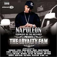 Napoleon Presents the Loyalty Fam