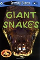 SeeMore Readers: Giant Snakes - Level 2