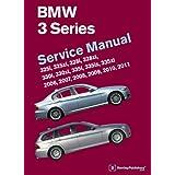 BMW 3 Series Service Manual 2006-2011: 325i 325xi 328i 328xi 330i 330xi 335i 335is 335xi