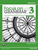 Focus on Grammar Level 3 (4E) Workbook