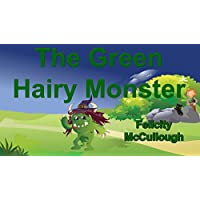 The Green Hairy Monster (English Edition)