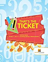 That's the Ticket : Activity Books Grade 1 | Vol -2 | Counting Money & Measurement [並行輸入品]
