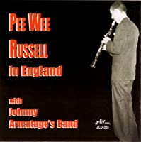 Pee Wee Russell in England With Johnny Armatage's