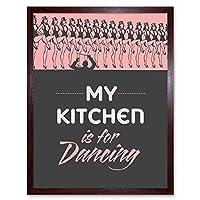 Quote Kitchen Dancing Girls Hats Art Print Framed Poster Wall Decor 12X16 Inch 見積もりキッチンダンシング女の子ポスター壁デコ