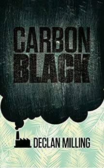 Carbon Black by [Milling, Declan]