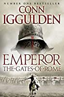 Gates of Rome (Emperor Series) by Conn Iggulden(2011-09-01)