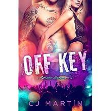 Off Key: A Rockstar Romance (Wreckless Abandon # 1)