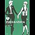 ZUCCA×ZUCA(8) (モーニングコミックス)