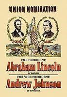 """Buyenlarge 0–587–13978–1-p1827"""" Union nomination-abrahamリンカーンとアンドリュー・ジョンソン""""紙ポスター、18"""" x 27"""""""