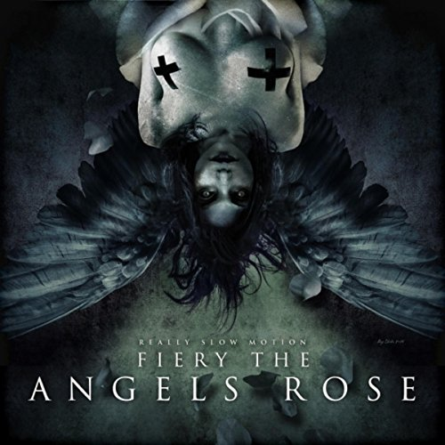 Fiery the Angels Rose