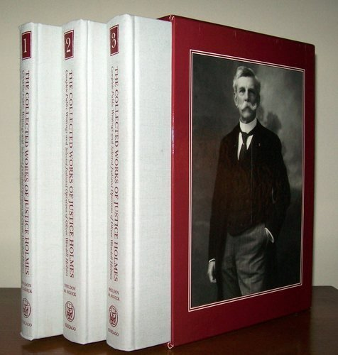 Download Collected Works of Justice Holmes: Complete Public Writings of Oliver Wendell Holmes 0226349667