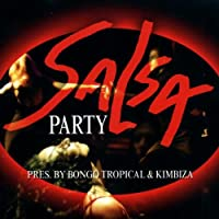 Salsa Party Pres. By Bongo Tronic