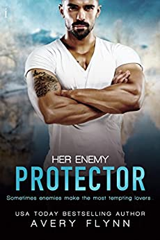 Her Enemy Protector (Tempt Me Book 2) by [Flynn, Avery]