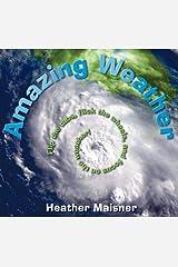Amazing Weather Hardcover