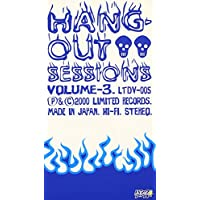 HANG-OUT SESSIONS