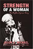 Strength of a Woman: The Phyllis Hyman Story