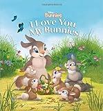 I Love You, My Bunnies (Disney Bunnies)