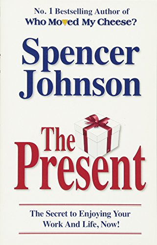 The Present: The Gift That Makes You Happy And Successful At Work And In Lifeの詳細を見る