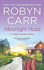 Moonlight Road (A Virgin River Novel Book 10)