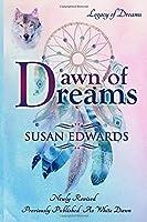Dawn of Dreams (Legacy of Dreams (White Dawn))