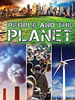 People and the Plantet (Let's Explore Science)
