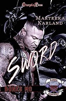 Sword (Bones MC 3) by [Karland, Marteeka ]