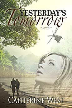 [West, Catherine]のYesterday's Tomorrow (English Edition)