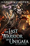 The Red Plague: A LitRPG Trilogy (The Last Warrior of Unigaea Book 3) (English Edition)