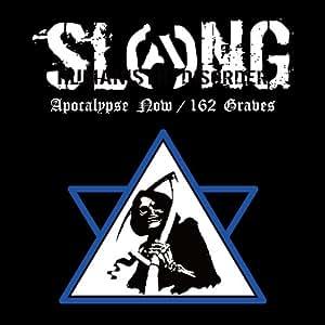 Apocalypse Now / 162 Graves