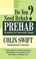 PREHAB: Essentials for Successful Change