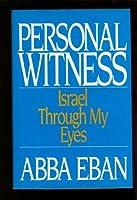 Personal Witness: Israel through My Eyes