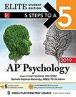 5 Steps to a 5: AP Psychology 2019 Elite Student Edition [並行輸入品]