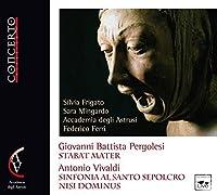 Pergolesi: Stabat Mater - Vivaldi: Sinfonia Al Santo Sepolcro & Nisi Dominus by Silvia Frigato