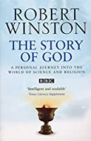 The Story of God by Robert Winston(2006-10-24)