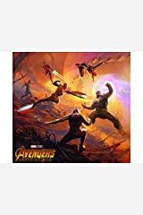 Marvel's Avengers: Infinity War - The Art Of The Movie (Marvel's Avengers: Infinity War - The Art of the Movie (2018) Book 1) Kindle Edition
