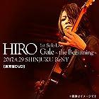 HIRO 1st Solo Live 『Gale』~the Beginning~ 2017.4.29 SHINJUKU ReNY【通常盤DVD】(近日発売 予約可)