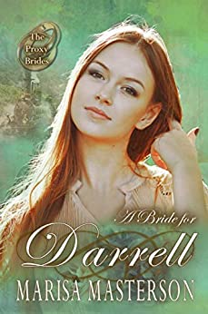A Bride for Darrell (The Proxy Brides Book 17) by [Masterson, Marisa]