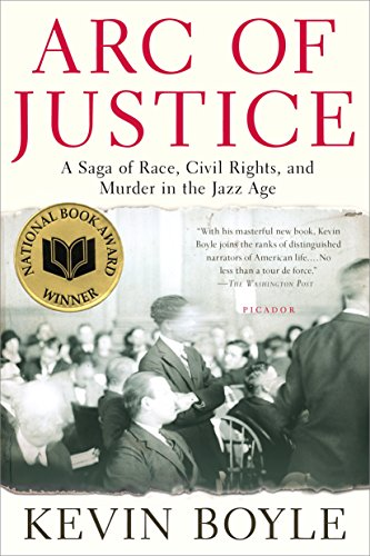 Download Arc of Justice: A Saga of Race, Civil Rights, and Murder in the Jazz Age 0805079335