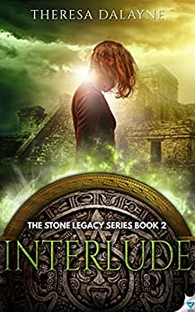 Interlude (The Stone Legacy Series Book 2) by [DaLayne, Theresa]