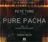 Pure Pacha Vol.II: Summer 2005