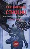 "La llamada de Cthulhu (Translated): Incluye los relatos ""La historia del Necronomicón"" y ""Azathoth"" (Spanish Edition)"