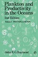 Plankton & Productivity in the Oceans: Volume 1: Phytoplankton