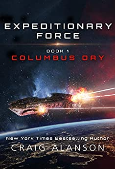 Columbus Day (Expeditionary Force Book 1) by [Alanson, Craig]