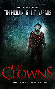 The Clowns by [McBain, Tim, Vargus, L.T.]