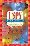 I Spy a Balloon (I Spy (Prebound))