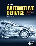 Automotive Service : Inspection, Maintenance, Repair